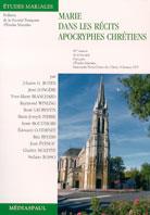 Marie dans les récits apocryphes chrétiens - tome 1