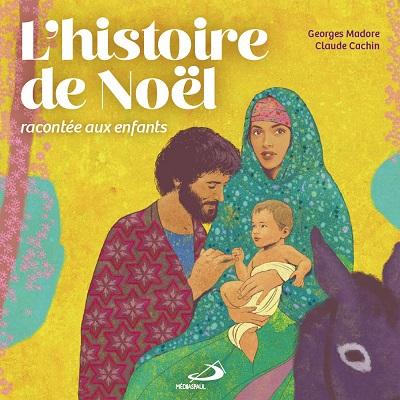 Histoire de Noël racontée aux enfants (L')