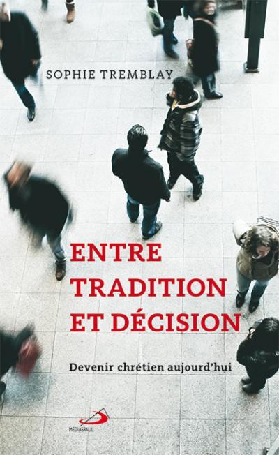 Entre tradition et décision (EPUB)