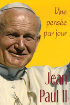 Jean-Paul II: une pensée par jour