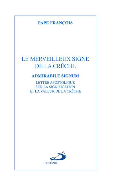 MERVEILLEUX SIGNE DE LA CRÈCHE (LE)