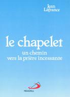Chapelet, un chemin vers la priere incessante, Le