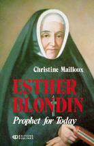 Esther Blondin prophet for today