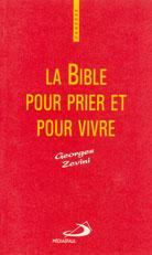 Bible pour prier et pour vivre, La