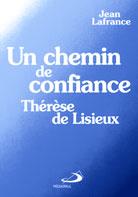 Un chemin de confiance -Therese de Lisieux