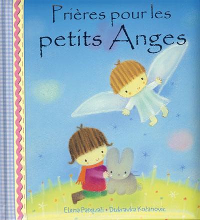 Prières pour les petits Anges