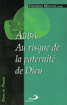 Abba: Au risque de la paternité de Dieu