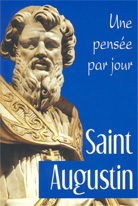 Saint Augustin: une pensée par jour