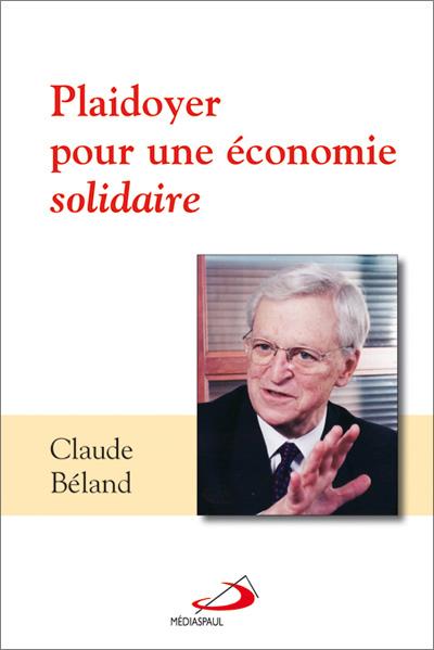 Plaidoyer pour une économie solidaire