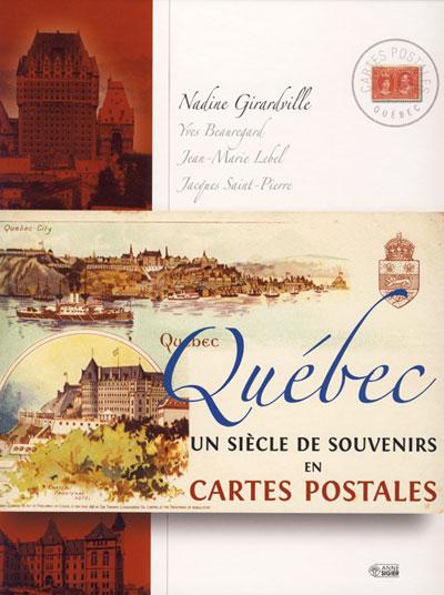 Quebec un siècle carte postales