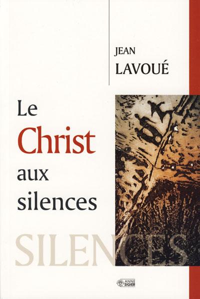 Christ aux silences (Le)
