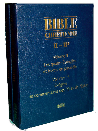 Bible Chrétienne Tome II