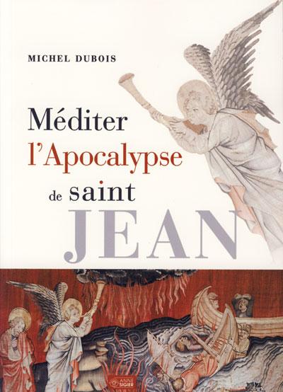 Méditer l'apocalypse de St-Jean
