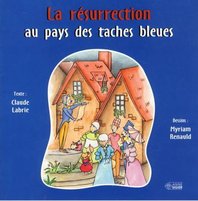 Resurrection au pays des taches bleues