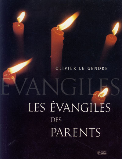 Evangile des parents, L'