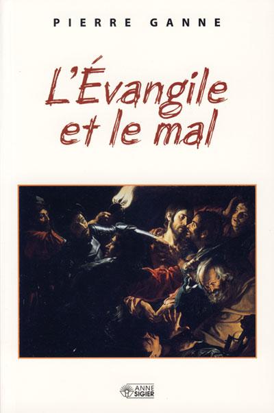 Evangile et le mal, L'