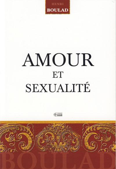 Amour et sexualité EPUISE