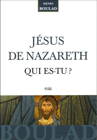 Jesus de Nazareth qui est-tu ? EPUISE