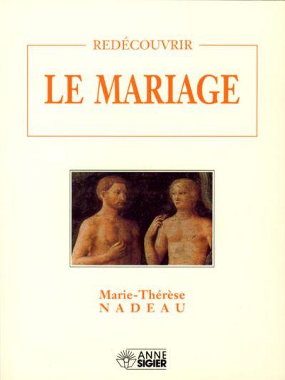 Redécouvrir le mariage