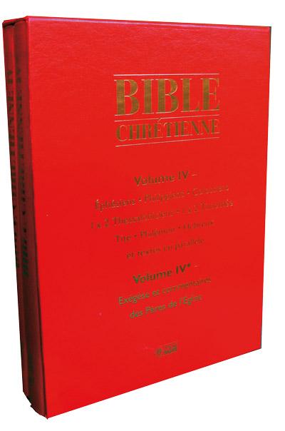 Bible chrétienne Tome IV