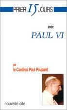 Prier 15 jours avec Paul VI
