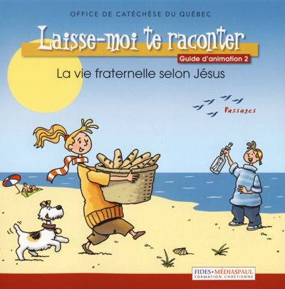 Laisse-moi te raconter : vol.2 - guide d'animation