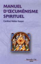 Manuel d'oecuménisme spirituel