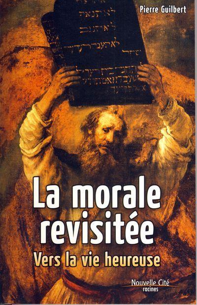 Morale revisitée (La)