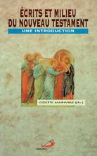 Ecrits et milieu du Nouveau Testament
