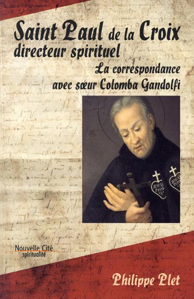 Saint Paul de la Croix directeur spirituel