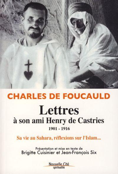 Lettres à son ami Henry de Castries 1901-1916