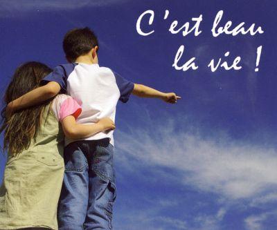 Mp - C'est beau la vie !