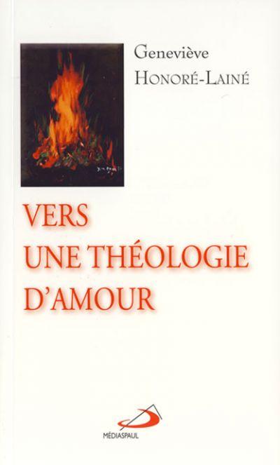 Vers une théologie d'amour
