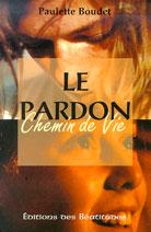 Pardon (Le); Chemin de Vie