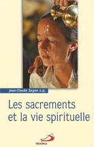 Sacrements et la vie spirituelle (Les)