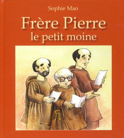 Frère Pierre le petit moine