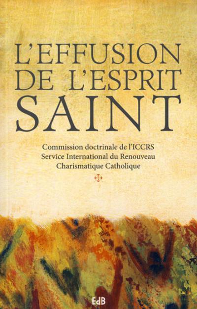 Effusion de l'Esprit Saint (L')