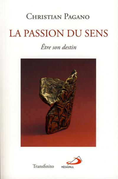 Passion du sens (La)