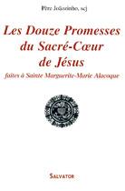 Douze promesses du Sacré-Coeur (Les)