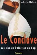 Conclave (Le): les clés de l'élection du Pape