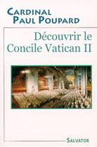 Decouvrir le Concile Vatican II