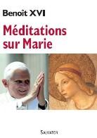 Méditations sur Marie