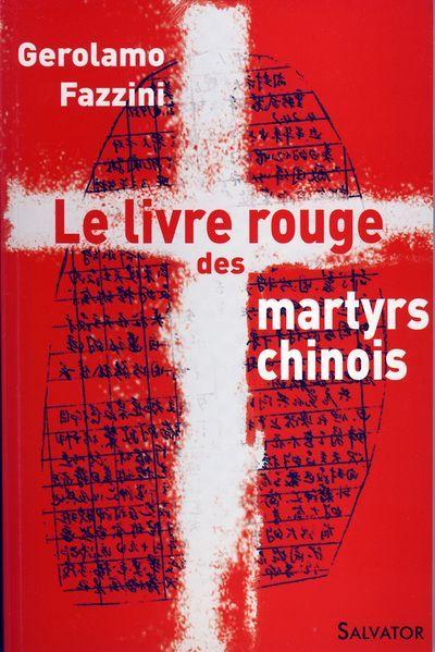 Livre rouge des martyrs chinois (Le)