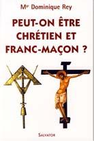 Peut-on être chrétien et franc-macon?