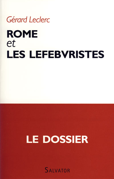 Rome et les lefebvristes