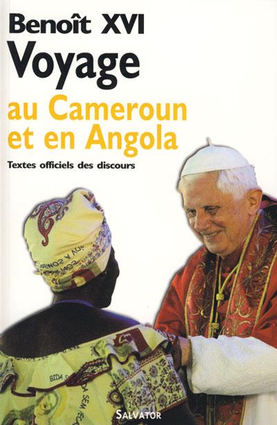 Voyage au Cameroun et en Angola : textes officiels des discours