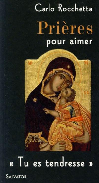 Prières pour aimer