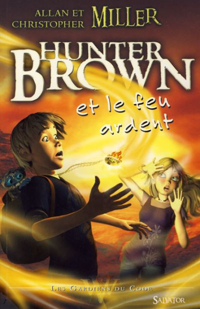 Hunter Brown et le feu ardent