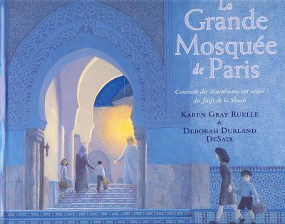 Grande mosquée de Paris (La)