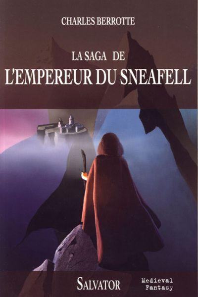 Saga de l'Empereur du Sneafell (La)